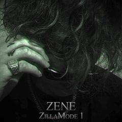 Zillamode 1 (EP) - ZENE THE ZILLA