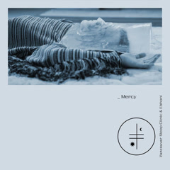 Mercy (Single) - Vancouver Sleep Clinic, Ebhoni