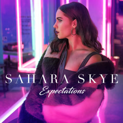 Expectations (Single) - Sahara Skye