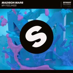 My Feelings (Single) - Madison Mars