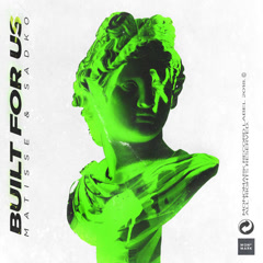 Built For Us (Single) - Matisse & Sadko