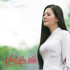 Phút Yêu Xưa (Single) - Đinh Hiền Anh