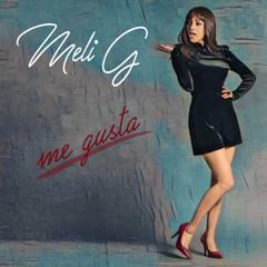 Me Gusta (Single) - Meli G.
