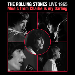 Live 1965: Music From Charlie Is My Darling - The Rolling Stones
