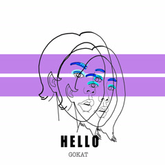 Hello (Single) - GOKAT