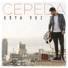 Esta Vez (Single) - Cepeda