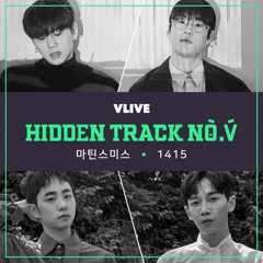 Hidden Track No.V Vol.4 (Single) - 1415, Martin Smith