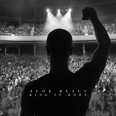 King Is Born (Single) - Aloe Blacc