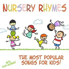 Bài Hát Dành Cho Bé (The Most Popular Songs For Kids) - Songs For Children