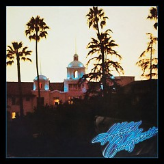 Hotel California (40th Anniversary Expanded Edition) (CD1) - Eagles