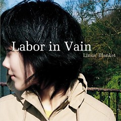 Labor In Vain