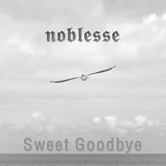 Sweet Goodbye - Noblesse