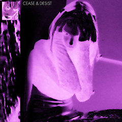 Cease And Desist (Single) - Alice Glass