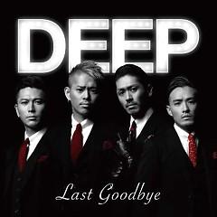 Last Goodbye - DEEP