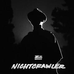 Nightcrawler - ZHU
