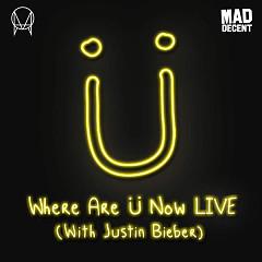 Where Are Ü Now (Live) (Single)