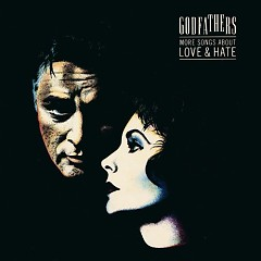 More Songs About Love & Hate (Remastered And Expanded) (CD2) - The Godfathers