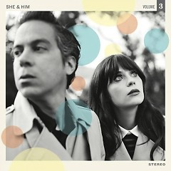 Volume 3 - She & Him