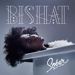 Sober (Single) - Bishat