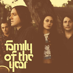 Family Of The Year - Family Of The Year