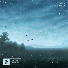 Too Far Away (Single) - Direct