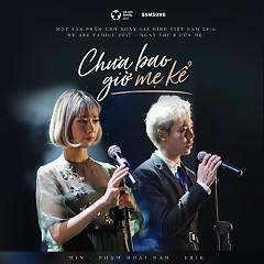 Chưa Bao Giờ Mẹ Kể (Single)