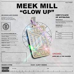 Glow Up (Single) - Meek Mill