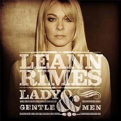 Lady And Gentlemen - LeAnn Rimes