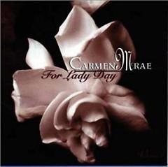 For Lady Day, Vol 1 - Carmen Mcrae