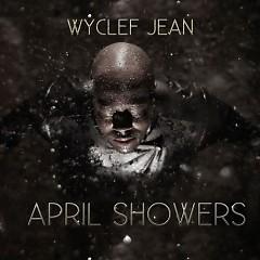 April Showers (CD2) - Wyclef Jean