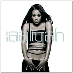 Ultimate Aaliyah (CD1) - Aaliyah