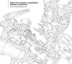 Mobile Suit Gundam Thunderbolt Original Soundtrack - Naruyoshi Kikuchi