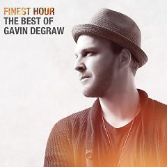 Finest Hour: The Best Of Gavin DeGraw - Gavin DeGraw