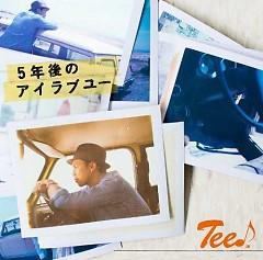 5 Nen Go No I Love You - TEE