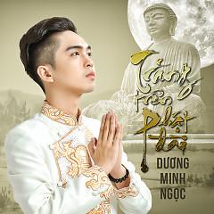 Trăng Trên Phật Đài - Dương Minh Ngọc