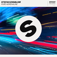 Pure Adrenaline (Single) - Stefan Engblom