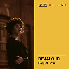 Déjalo Ir (Single) - Raquel Sofia