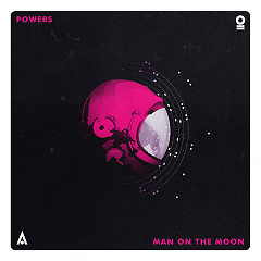 Man On The Moon (Single) - Powers