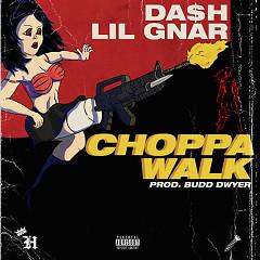 Choppawalk (Single)