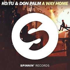 A Way Home (Single) - KO:YU, Don Palm