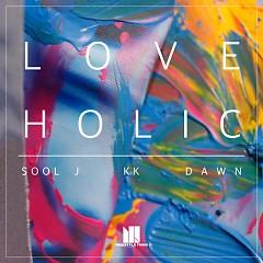 Love Holic (SIngle) - KK, Sool J