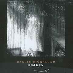 Shaken - Maggie Bjorklund