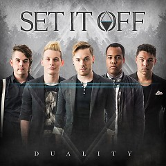 Duality - Set It Off