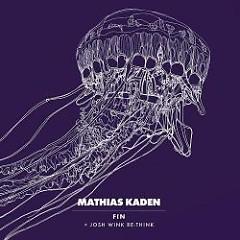 Fin EP - Mathias Kaden