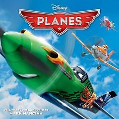 Planes OST (Pt.2) - Mark Mancina