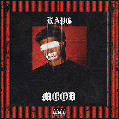 Mood (Single) - Kap G