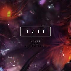 Birds (Single) - IZII, The Powder Room