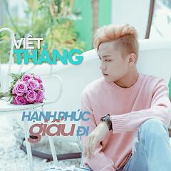 Hạnh Phúc Giấu Đi (Single) - Việt Thắng