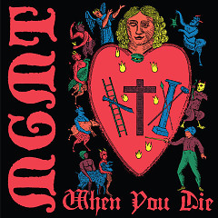 When You Die (Single) - MGMT