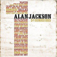 34 Number Ones (CD1) - Alan Jackson